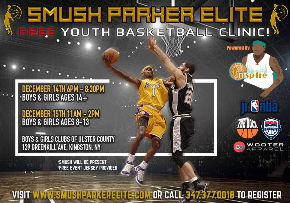 Smush Parker Elite Free Youth Basketball Clinic; December 14th from 6 to 8:30 p.m., December 15 from 11 a.m. to 2 p.m.